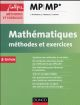 MATHEMATIQUES METHODES ET EXERCICES MP   3E ED.